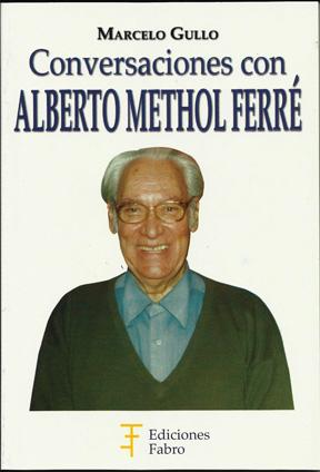 Conversaciones con Alberto Methol Ferré.